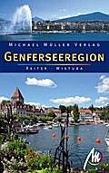 Genferseeregion: Reisehandbuch mit vielen pra ...