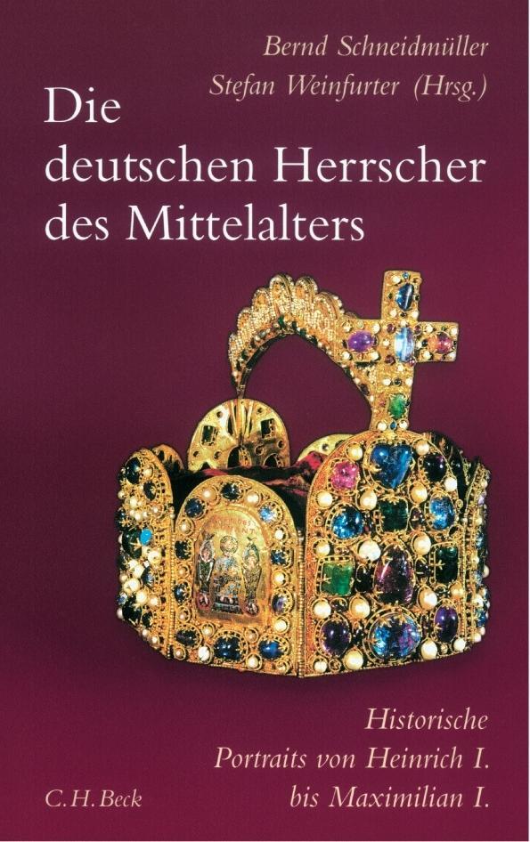 Bernd-Schneidmuller-Die-deutschen-Herrscher-des-Mittelalters9783406728044