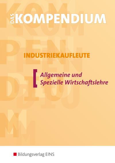 das-kompendium-industriekaufleute-euro-allgemeine-und-spezielle-wirtschaftslehre