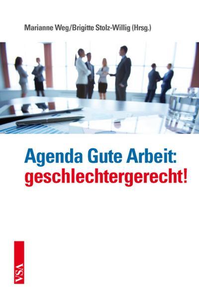 Agenda Gute Arbeit: geschlechtergerecht!