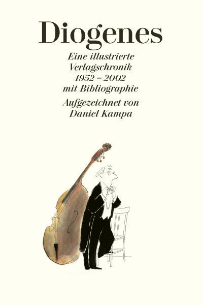 diogenes-eine-illustrierte-verlagschronik-mit-bibliographie-1952-2002