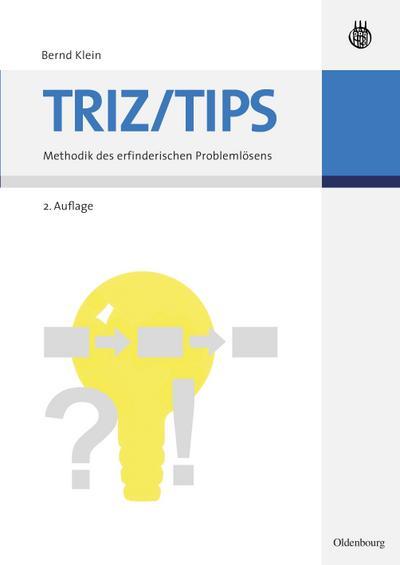triz-tips-methodik-des-erfinderischen-problemlosens