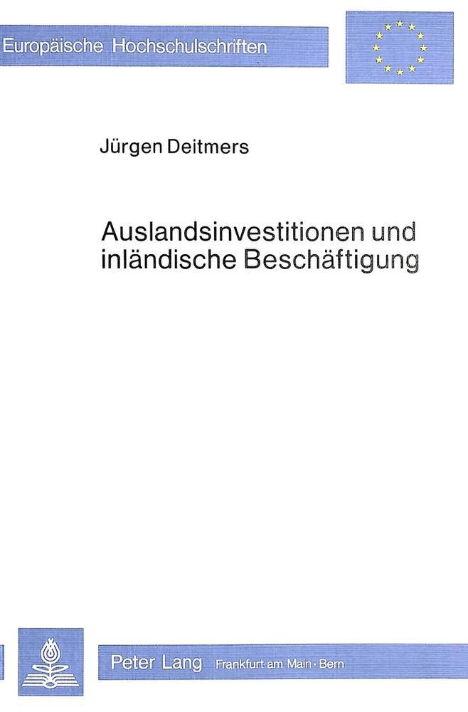 Auslandsinvestitionen-und-inlaendische-Beschaeftigung-Juergen-Deitmers