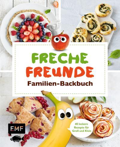 freche-freunde-familien-backbuch-40-gesunde-rezepte-fur-gro-und-klein