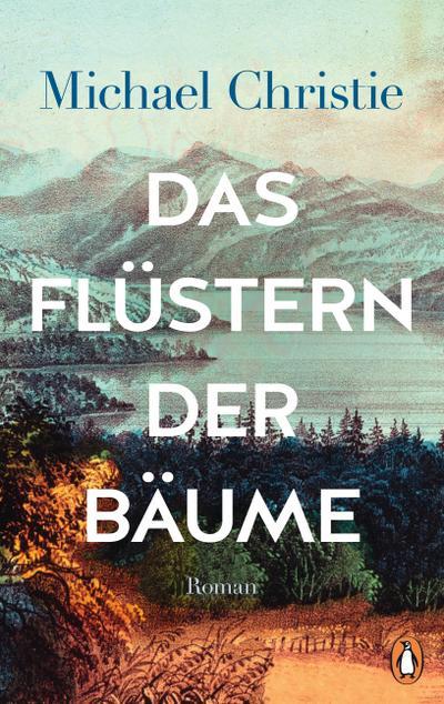 Das Flüstern der Bäume  Roman  Übers. v. Kleiner, Stephan  Deutsch  20 Illustr.