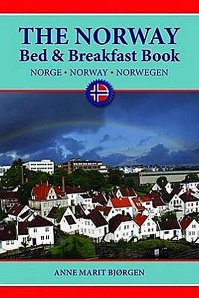 The Norway Bed & Breakfast Book - Pelican Pub Co La Gretna - Taschenbuch, Englisch, Anne Marit Bjorgen, ,