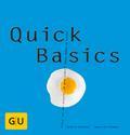 Quick Basics: Alles, was man braucht, um ganz ...
