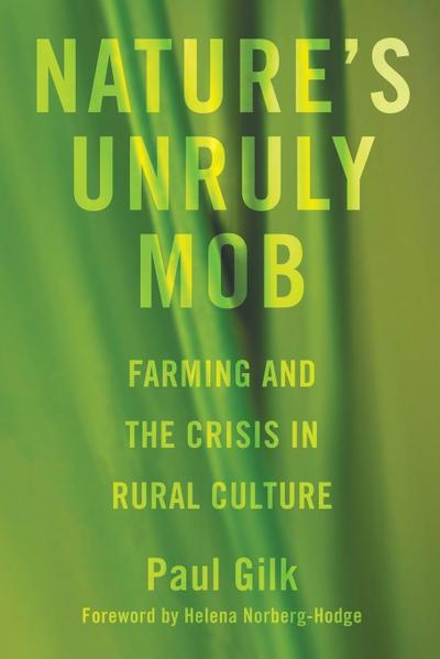 Nature's Unruly Mob: Farming and the Crisis in Rural Culture