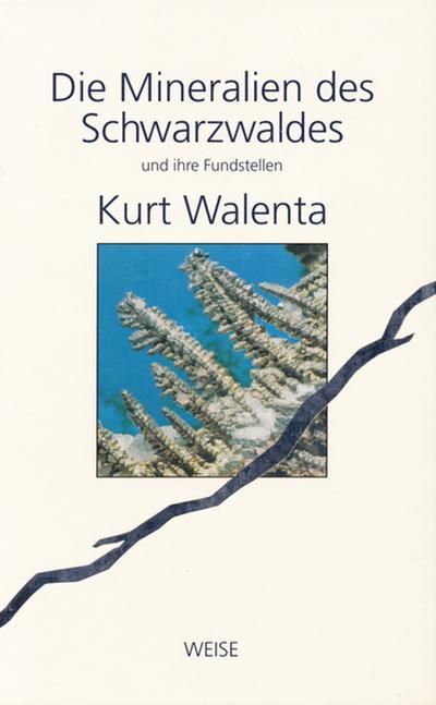 Mineralien des Schwarzwaldes und ihre Fundstellen