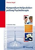 Kompendium Heilpraktiker-Prüfung Psychotherapie