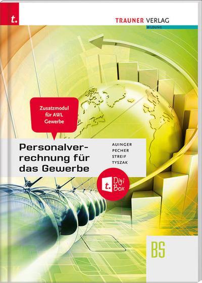 Personalverrechnung für das Gewerbe - Zusatzmodul Angewandte Wirtschaftslehre + digitales Zusatzpaket