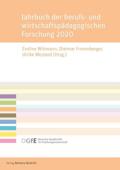 Jahrbuch der berufs- und wirtschaftspädagogischen Forschung 2020