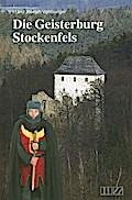 Die Geisterburg Stockenfels