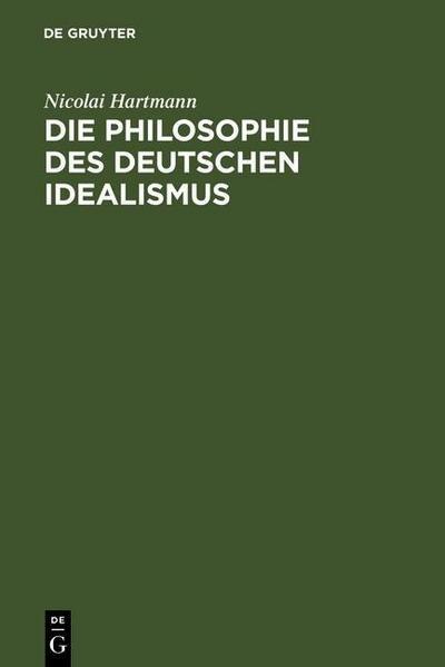 Die Philosophie des deutschen Idealismus
