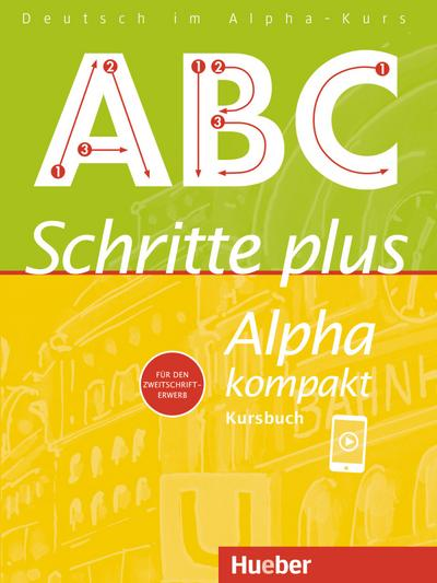 Schritte plus Alpha kompakt. Kursbuch.