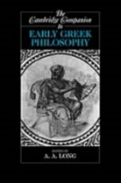 Cambridge Companion to Early Greek Philosophy