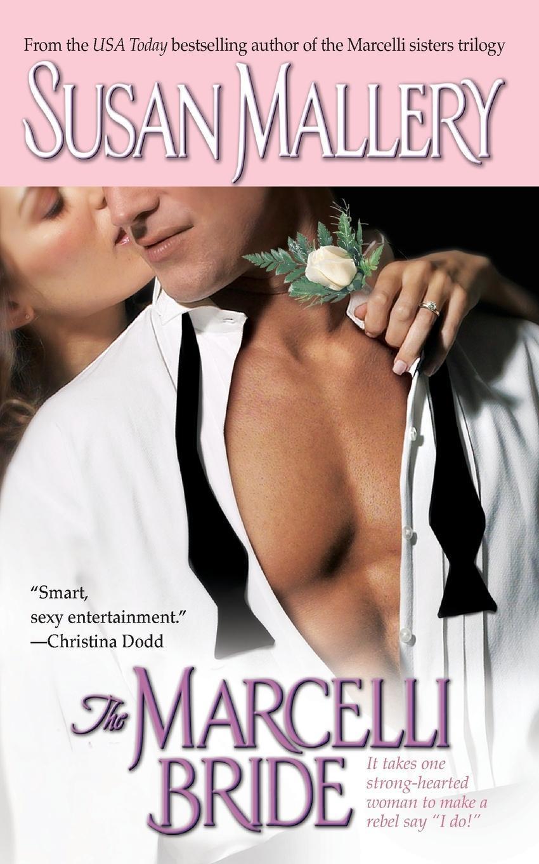 Marcelli Bride, Susan Mallery