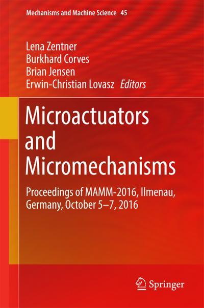 Microactuators and Micromechanisms
