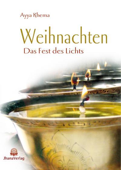 Weihnachten: Das Fest des Lichts aus buddhistischer Sicht