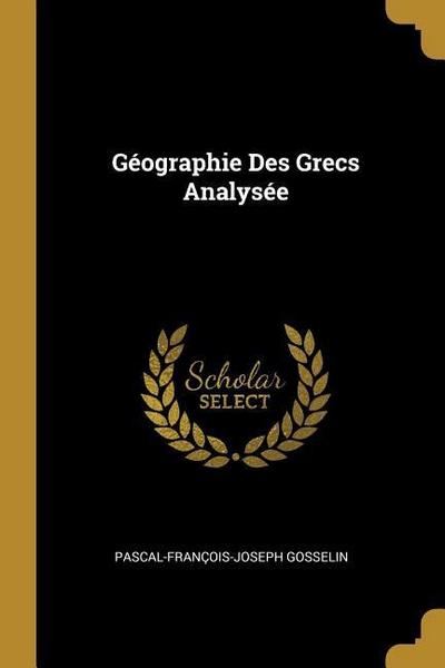 Géographie Des Grecs Analysée