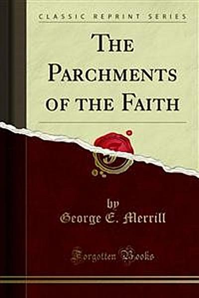 The Parchments of the Faith