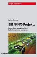 EIB/KNX-Projekte: Bewerben, ausschreiben, kalkulieren und bewerten