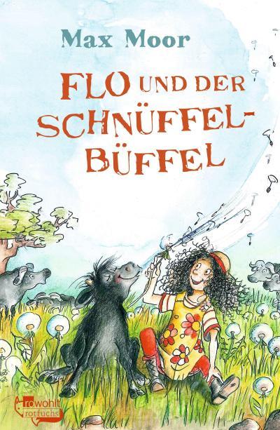 Flo und der Schnüffel-Büffel