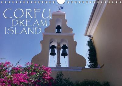 Corfu Dream Island (Wall Calendar 2019 DIN A4 Landscape)
