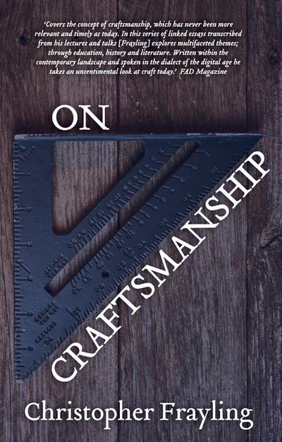 On Craftsmanship: towards a new Bauhaus