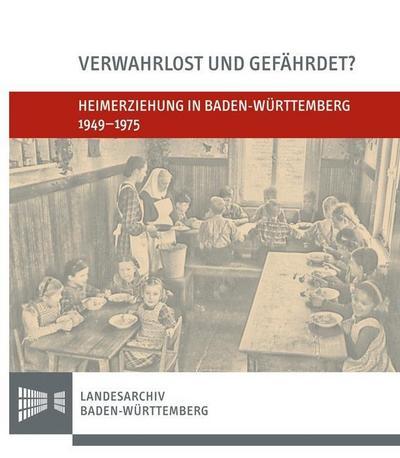 Heimerziehung in Baden-Württemberg 1949-1975