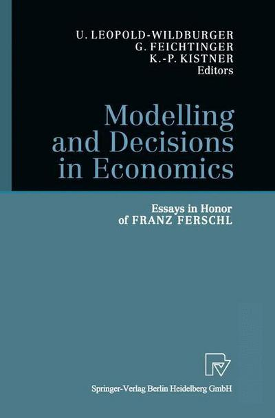 Modelling and Decisions in Economics