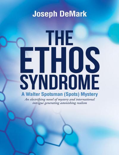 The Ethos Syndrome