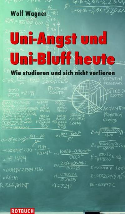 Wagner: Uni-Angst