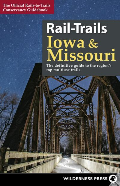 Rail-Trails Iowa & Missouri