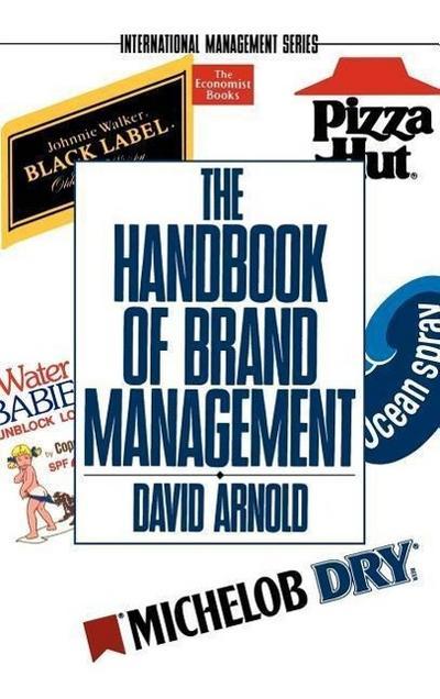 The Handbook of Brand Management