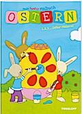Mein buntes Malbuch Ostern. 1, 2, 3 - Oster-Malerei; Malbücher und -blöcke; Ill. v. Schmidt, Sandra; Deutsch