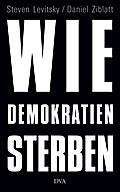 Wie Demokratien sterben