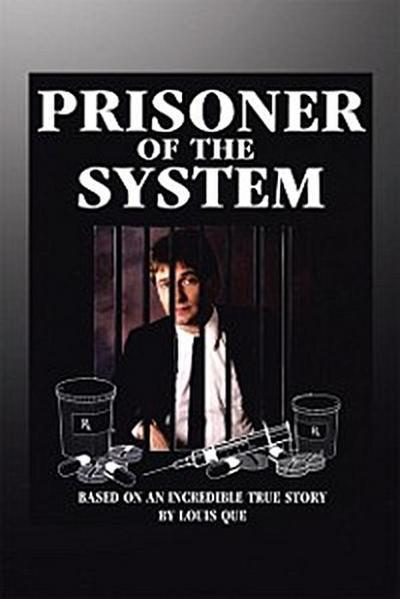 Prisoner of the System