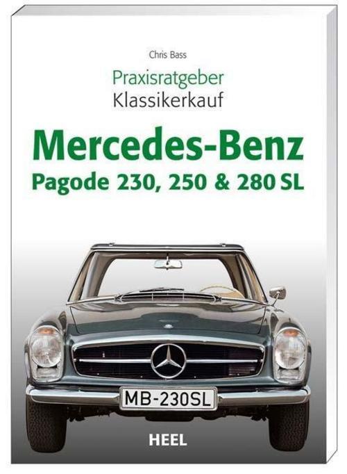 Chriss Brass , Praxisratgeber Klassikerkauf Mercedes-Benz Pa ... 9783898808965