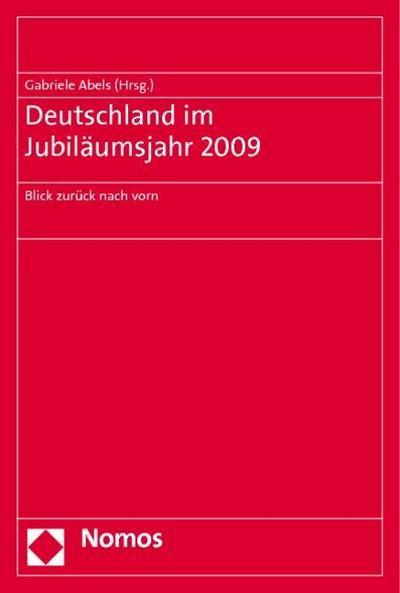 Deutschland im Jubiläumsjahr 2009