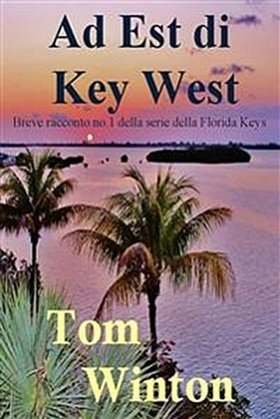 Ad Est Di Key West