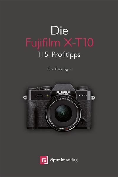 Die Fujifilm X-T10