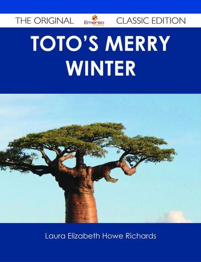 Toto's Merry Winter - The Original Classic Edition