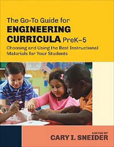 The Go-To Guide for Engineering Curricula, PreK-5