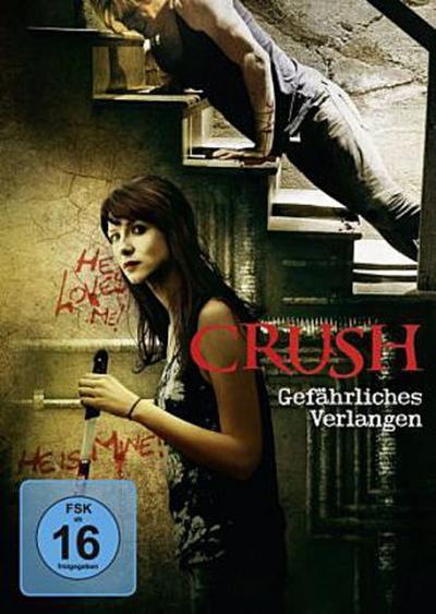 Crush - Gefährliches Verlangen