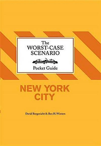 Worst-Case Scenairo Pocket Guide: New York City
