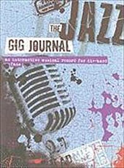 JOURNAL-JAZZ GIG (Gig Journals)