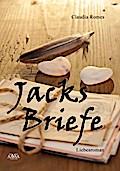 Jacks Briefe - Claudia Romes