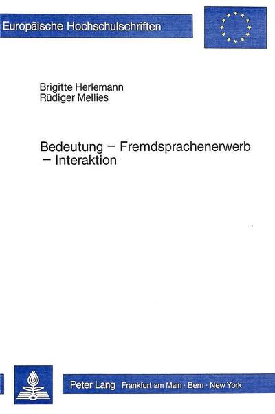 Bedeutung - Fremdsprachenerwerb - Interaktion