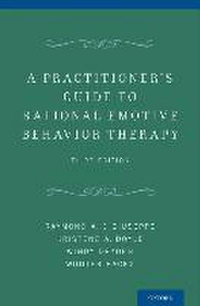 A Practitioner's Guide to Rational-Emotive Behavior Therapy